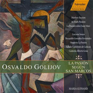 Image for 'Golijov: St. Mark Passion'