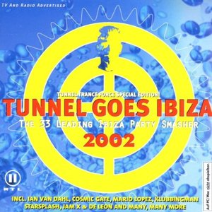 Image for 'Tunnel Goes Ibiza 2002'