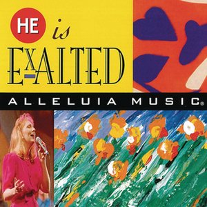 Image for 'He Is Exalted'