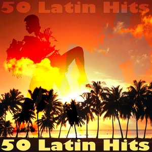 Image for '50 Latin Hits'