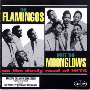 Image for 'The Flamingos Meet The Moonglows On The Dusty Road Of Hits'
