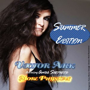 Immagine per 'More Physical Summer Edition (feat. Amba Shepherd)'