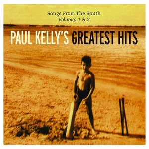 Image for 'Paul Kelly's Greatest Hits: Songs From The South: Volume 1 & 2'