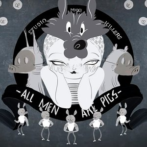 Image for 'All Men Are Pigs'