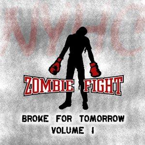 Image for 'Broke For Tomorrow - Volume 1'
