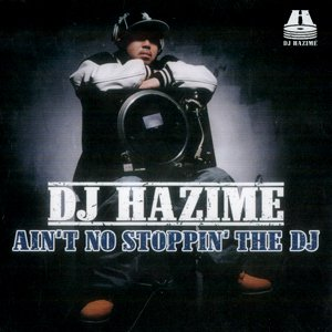 Image pour 'AIN'T NO STOPPIN' THE DJ'