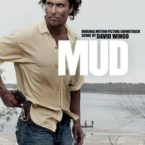 Image for 'Mud (Original Motion Picture Soundtrack)'