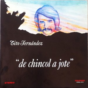 Image for 'De Chincol a Jote'