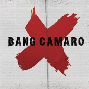 Image for 'Bang Camaro'