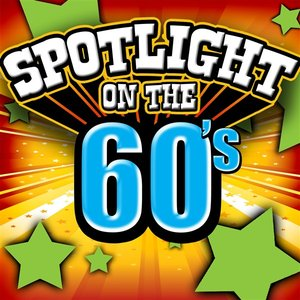 Image for 'Spotlight On The 60's'