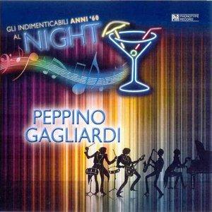 Image for 'Gli indimenticabili anni '60 al Night, vol. 3'