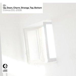 Imagen de 'Up, Down, Charm, Strange, Top, Bottom'