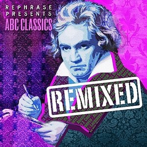 Image for 'ABC Classics Remixed'