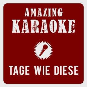 Image for 'Tage wie diese (Karaoke Version) (Originally Performed By Die Toten Hosen)'