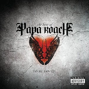 Imagem de 'The Best Of Papa Roach: To Be Loved'