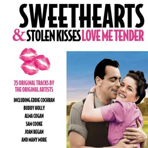 Image for 'Sweethearts & Stolen Kisses - Love Me Tender'