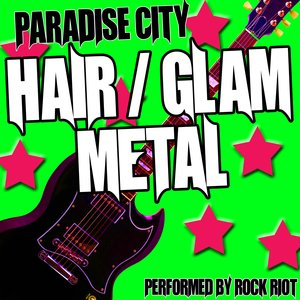 Image for 'Paradise City - Hair/Glam Metal Anthems'