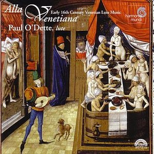 Image for 'Alla Venetiana - Early 16th Century Venetian Lute Music'
