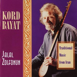 Image for 'Kord Bayat - Traditional Music From Iran'