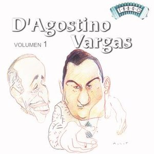 Image for 'Solo Tango: A. D'Agostino - A. Vargas Vol 1'