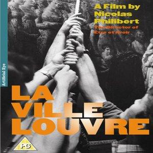 Image for 'La ville Louvre (A Film By Nicolas Philibert - The Director of Être et Avoir)'