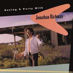 Image for 'Having a Party with Jonathan Richman'