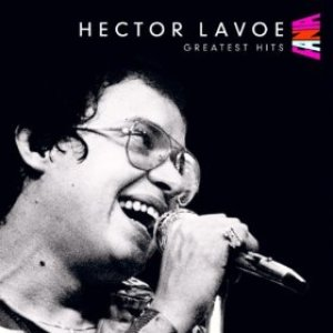 Image for 'Hector Lavoe's Greatest Hits'
