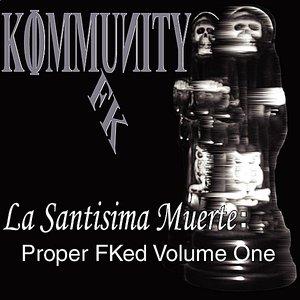 Image for 'La Santisima Muerte: Proper FKed, Vol. l'