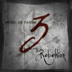Image for 'Music of Panem Pt 3: The Rebellion'