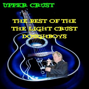 Image for 'Upper Crust: Best Of The Light Crust Doughboys'