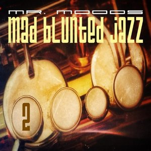 Image for 'Mad Blunted Jazz Vol. 2'