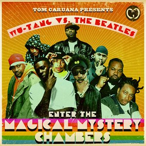 Image for 'Wu-Tang vs. The Beatles: Enter The Magical Mystery Chambers'