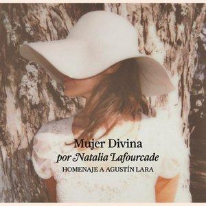 Bild für 'Mujer Divina - Homenaje a Agustín Lara'