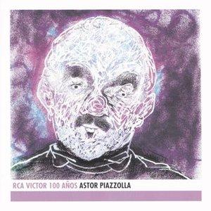 Image for 'Astor Piazzolla - RCA Victor 100 Años'