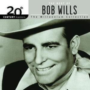 Image for '20th Century Masters: The Millennium Collection: Best Of Bob Wills'