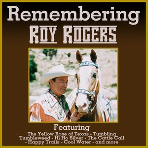 Image for 'Remembering Roy Rogers'