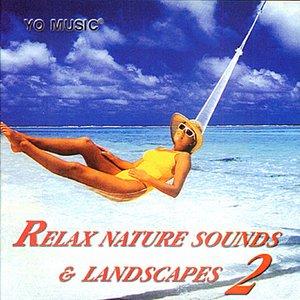 Imagem de 'Relax Nature Sounds & Landscapes Vol. 2'