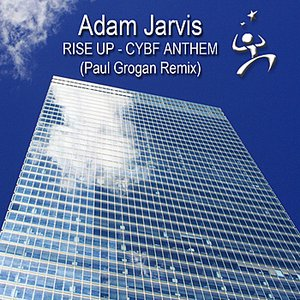 Image for 'Rise Up - CYBF Anthem (Paul Grogan Remix)'
