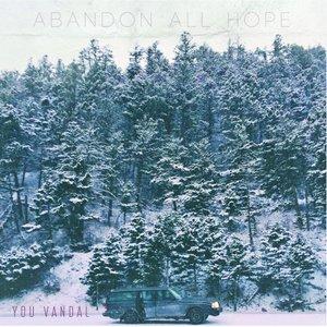 Bild für 'Abandon All Hope'
