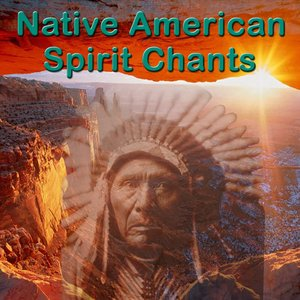 Immagine per 'Native American Spirit Chants'