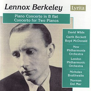 Bild für 'Berkeley: Piano Concerto in B Flat, Op. 29 / Concerto for Two Pianos and Orchestra, Op. 30'