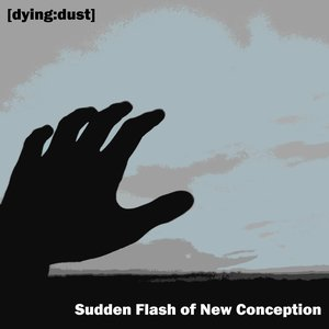 Image for 'Sudden Flash of New Conception'