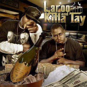 Image for 'Killa Tay and Laroo T.H.H.'