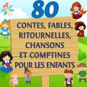 Image for '80 contes, fables, ritournelles, chansons et comptines pour les enfants (Volume 1)'