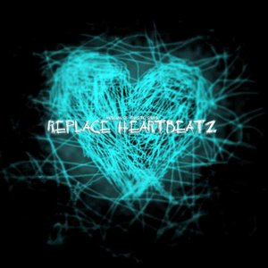 Image for 'Replace Heartbeatz (Single 2)'