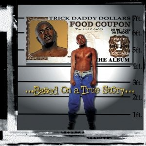 Image for 'Based on a True Story part I (explicit album version)'