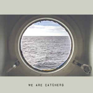 Image for 'We Are Catchers'
