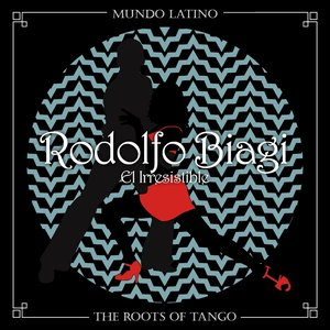 Image for 'The Roots of Tango - El Irresistible'