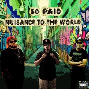 Bild för 'Nuisance To The World'