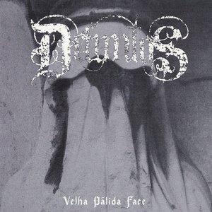 Image for 'velha pálida face'